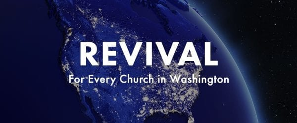 Revival for every church in Washington