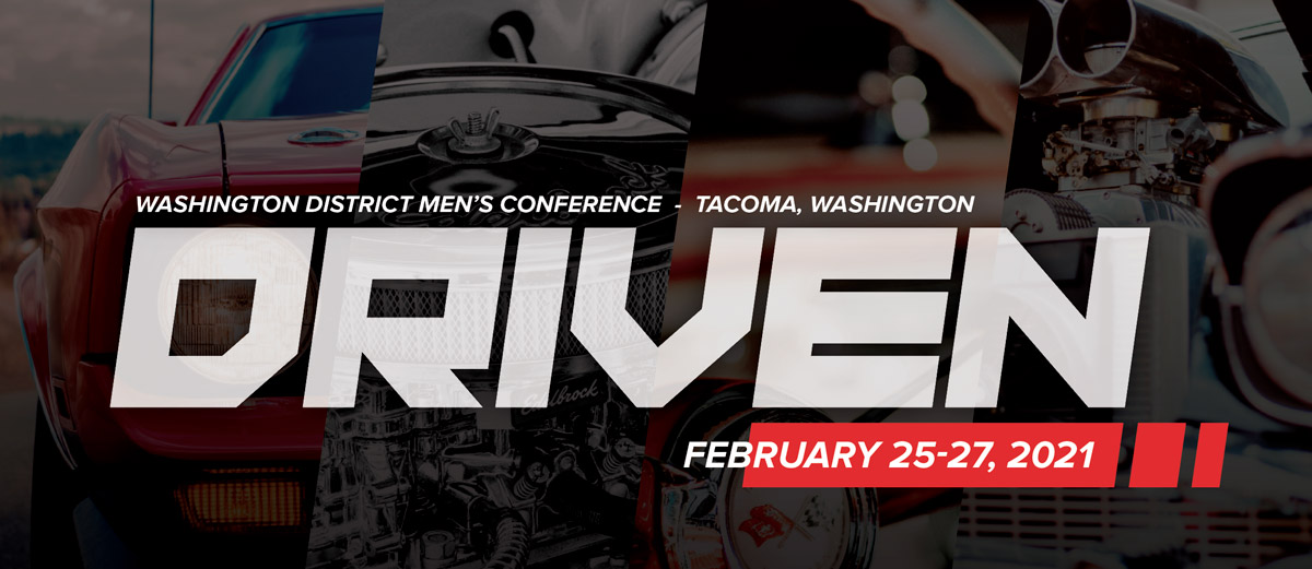 Driven - Washington District UPCI Men's Conference